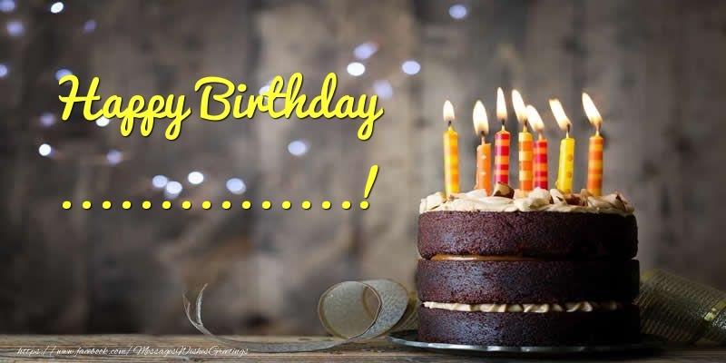 Custom Greetings Cards for Birthday - Cake Happy Birthday ...!