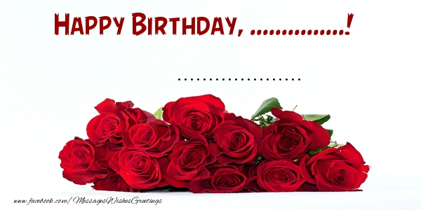 Custom Greetings Cards for Birthday - Happy Birthday, ...! ...