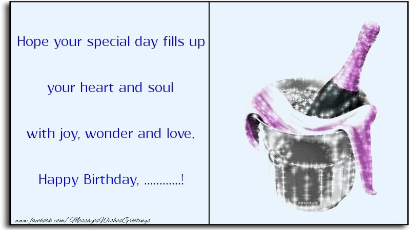 Custom Greetings Cards for Birthday - Hope your special day fills up your heart and soul with joy, wonder and love. ...