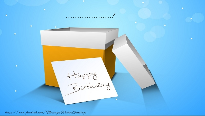 Custom Greetings Cards for Birthday - ...!