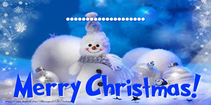 Custom Greetings Cards for Christmas - ... Merry Christmas!