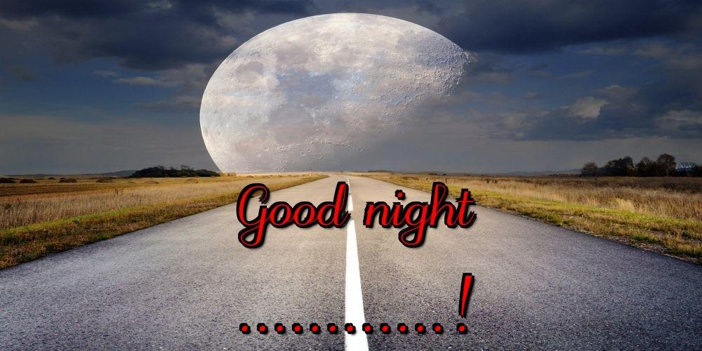 Custom Greetings Cards for Good night - Good night ...!