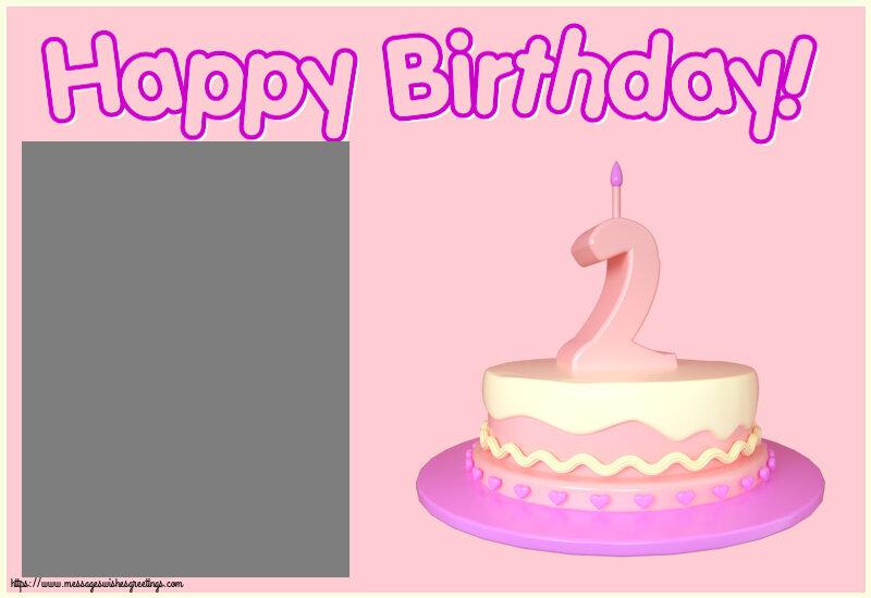 Custom Greetings Cards for kids - Happy Birthday! - Photo Frame ~ Cake 2 years
