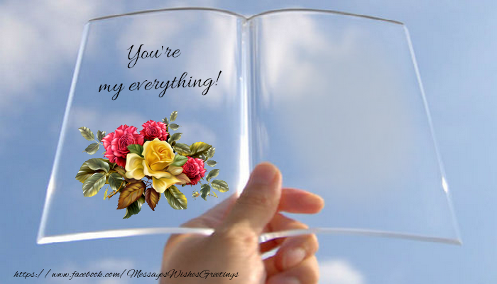 Custom Greetings Cards for Love - You're my everything