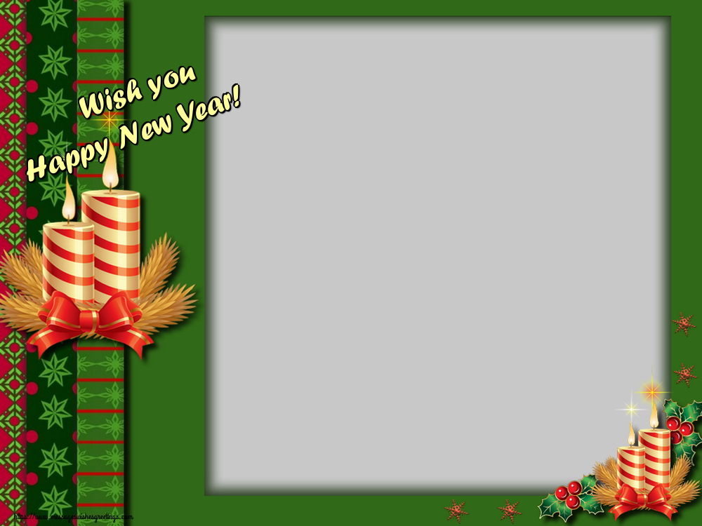 Custom Greetings Cards for New Year - Wish you Happy New Year! - New Year Photo Frame