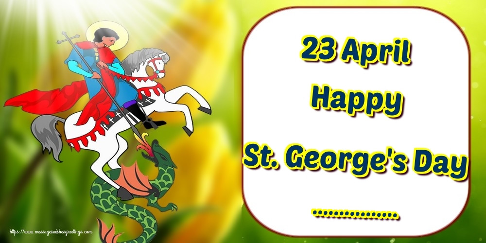 Custom Greetings Cards for St. George's Day - 23 April Happy St. George's Day ...