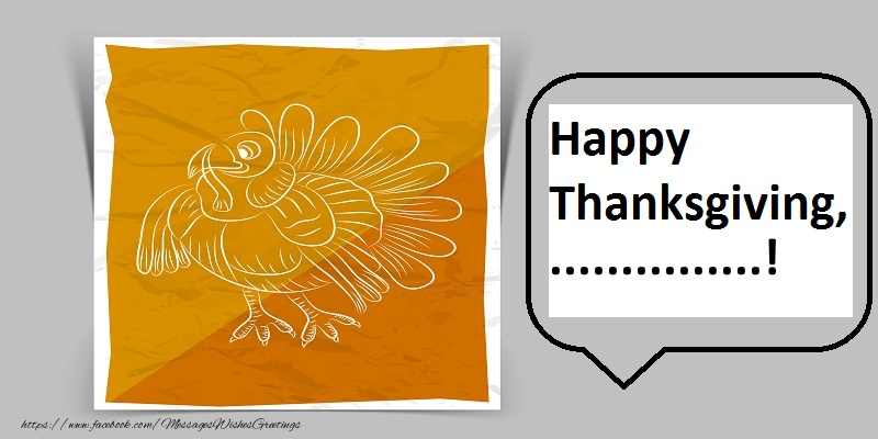 Custom Greetings Cards Thanksgiving - Happy Thanksgiving, ...!