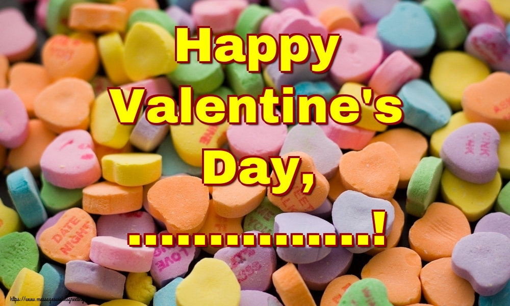 Custom Greetings Cards for Valentine's Day - Happy Valentine's Day, ...!