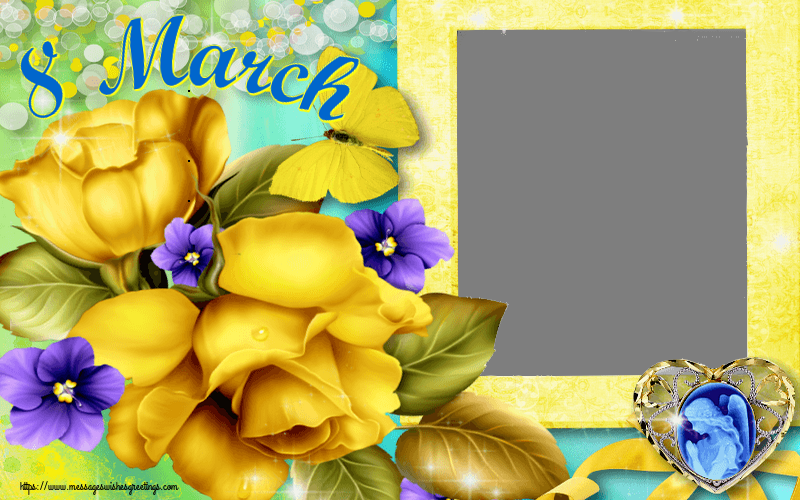 Custom Greetings Cards for Women's Day - 8 March - Women's Day Photo Frame
