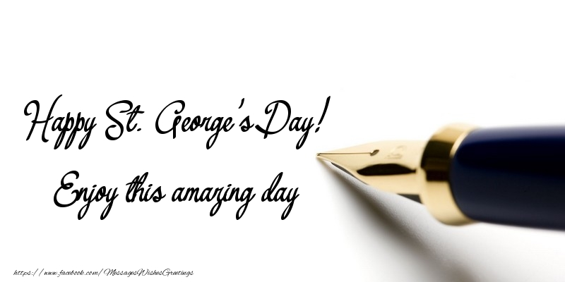 Messages for St. George's Day - Enjoy this amazing day - messageswishesgreetings.com