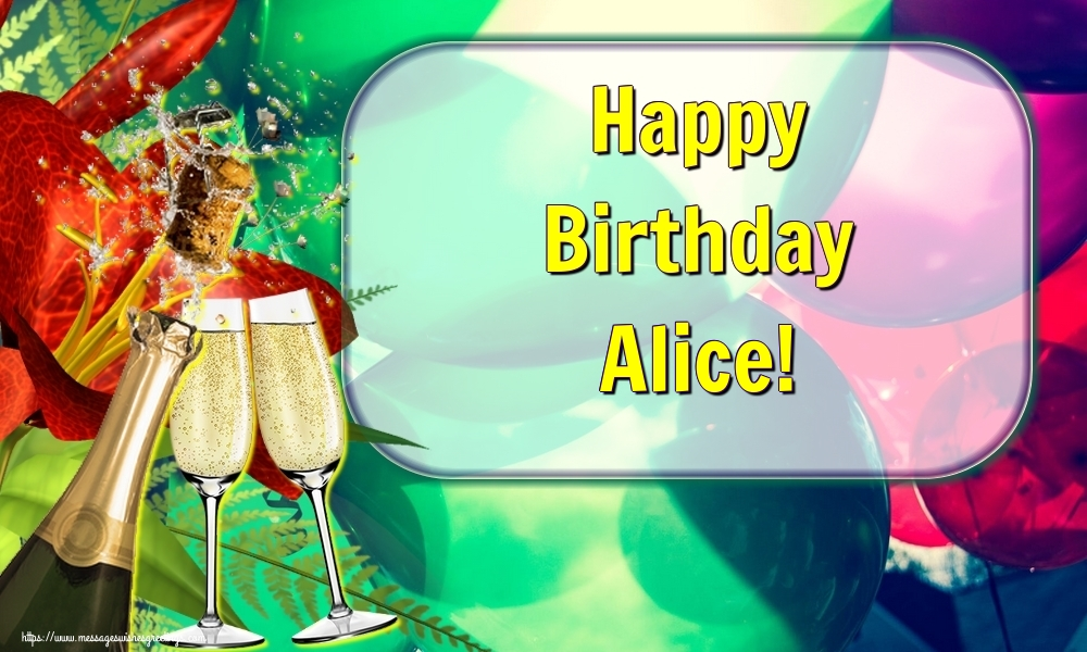 Greetings Cards for Birthday - Happy Birthday Alice!