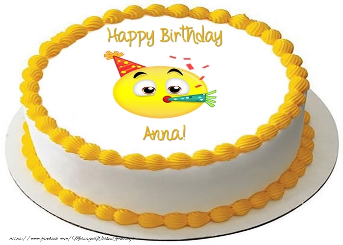 Cake Happy Birthday Anna Greetings Cards For Birthday For Anna