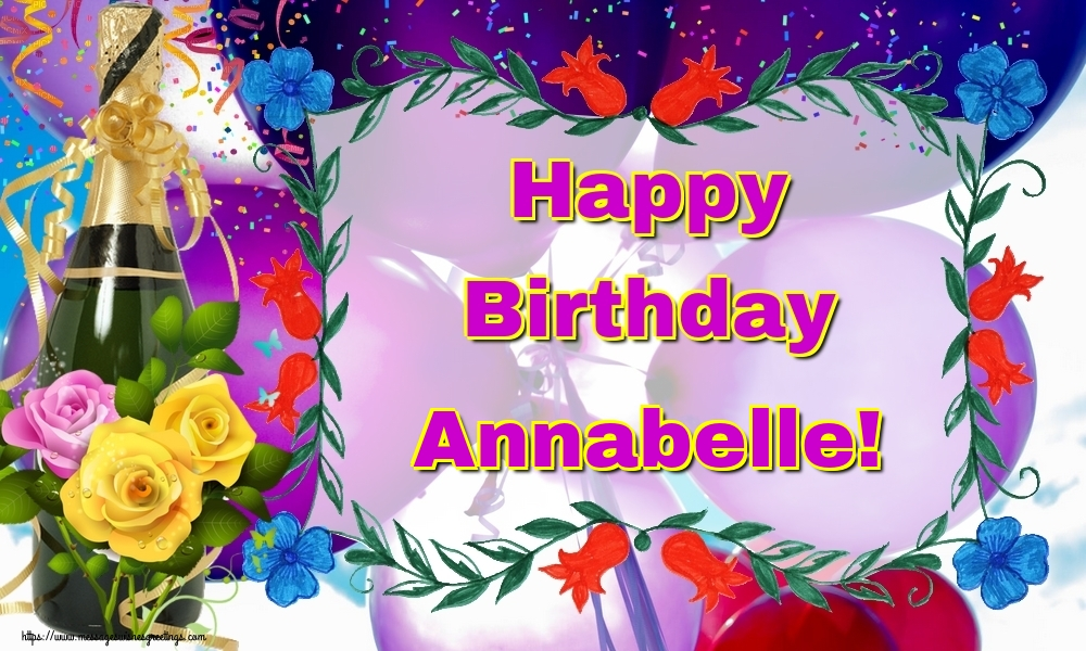 Greetings Cards for Birthday - Happy Birthday Annabelle!