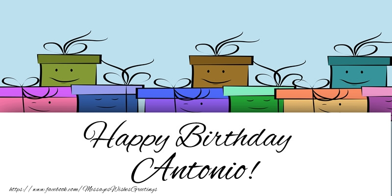 Greetings Cards for Birthday - Happy Birthday Antonio!