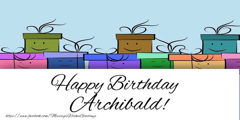 Greetings Cards for Birthday - Happy Birthday Archibald!