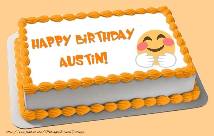 Cake Happy Birthday Austin Greetings Cards For Birthday For