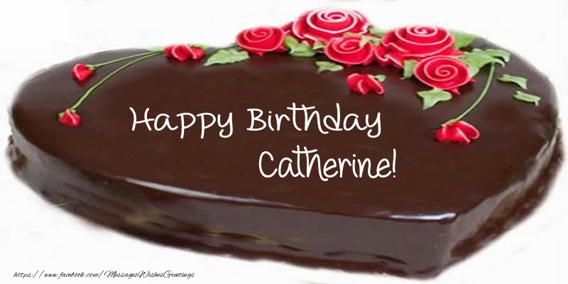 Cake Happy Birthday Catherine Greetings Cards for Birthday for