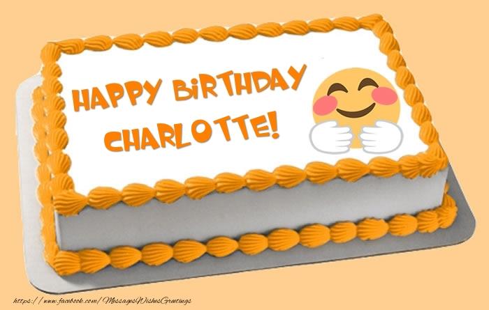 Greetings Cards for Birthday - Happy Birthday Charlotte! Cake