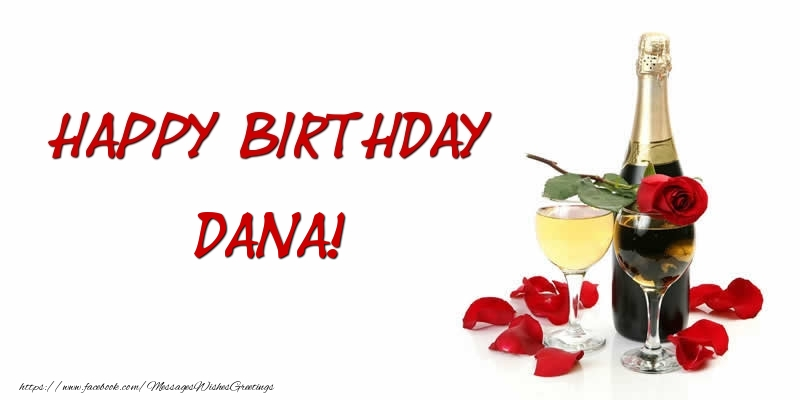 Greetings Cards for Birthday - Happy Birthday Dana