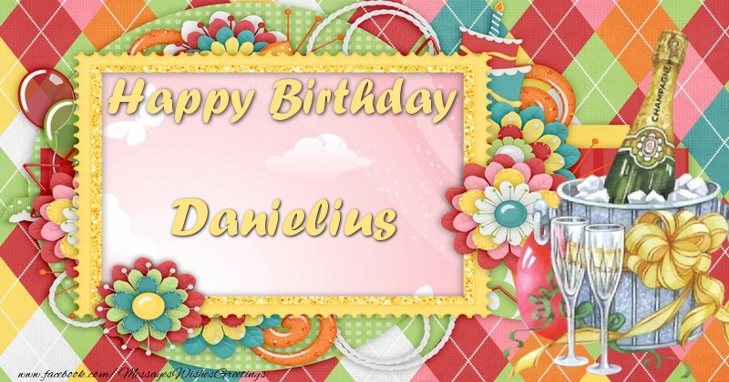 Greetings Cards for Birthday - Happy birthday Danielius