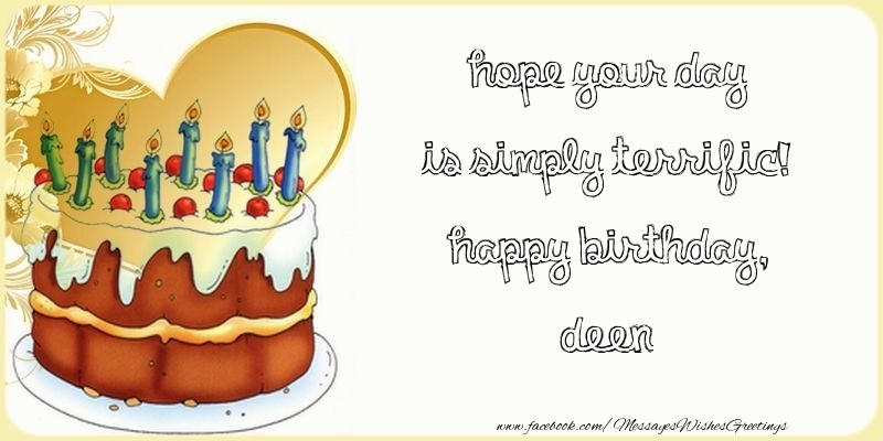 Greetings Cards for Birthday - Hope your day is simply terrific! Happy Birthday, Deen