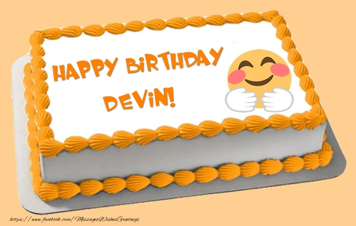 Greetings Cards for Birthday - Happy Birthday Devin! Cake