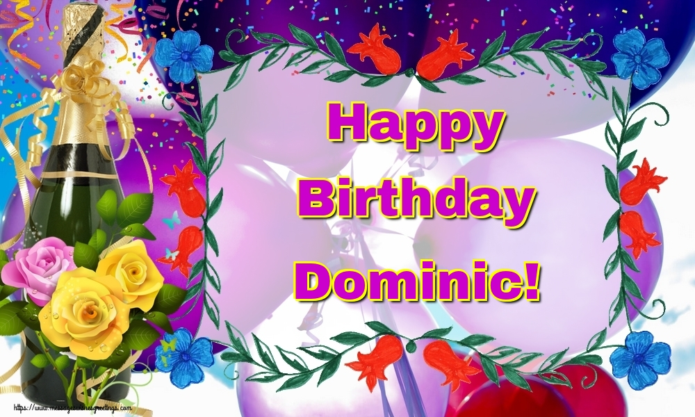 Greetings Cards for Birthday - Happy Birthday Dominic!