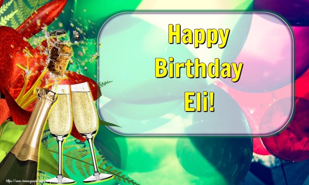 Greetings Cards for Birthday - Happy Birthday Eli!