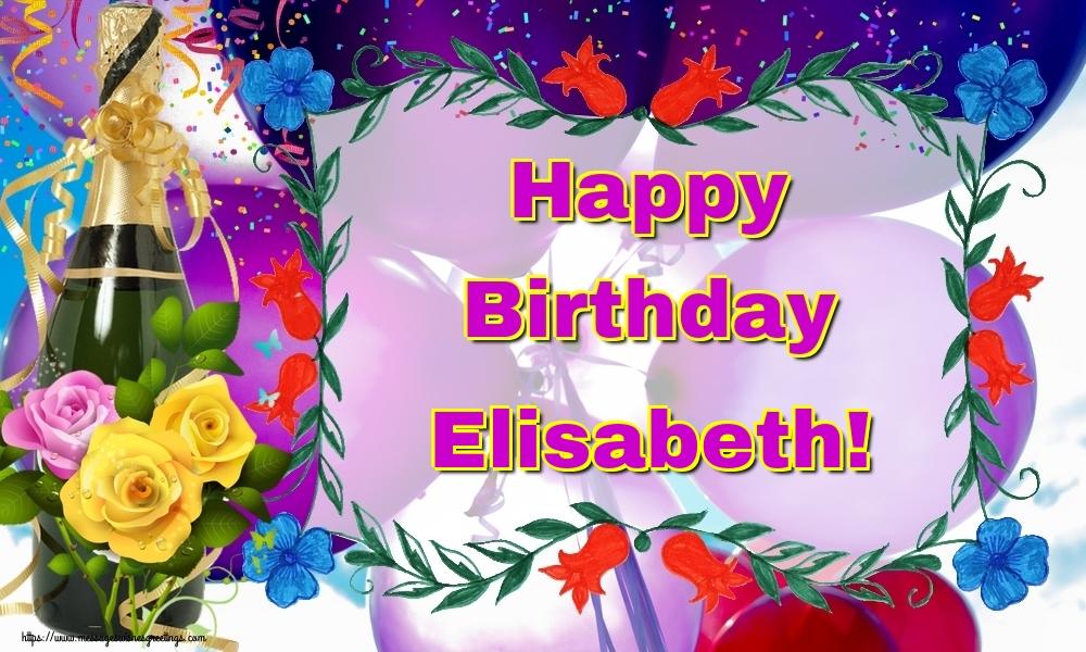 Greetings Cards for Birthday - Happy Birthday Elisabeth!