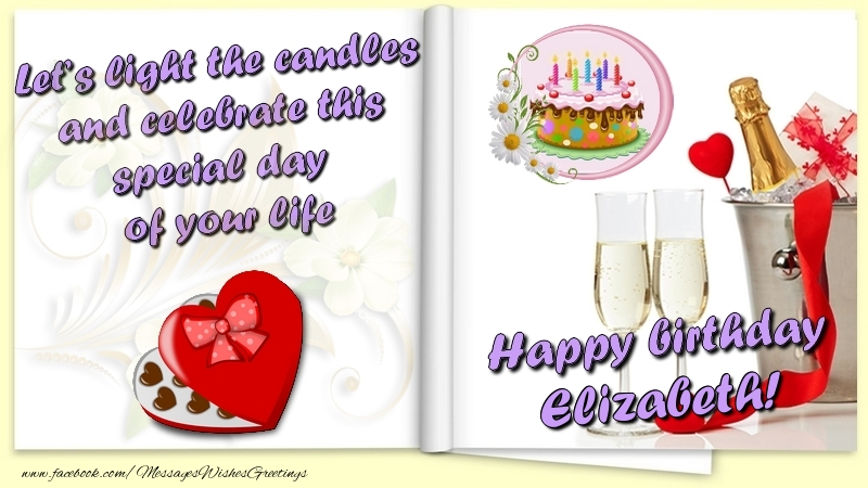 Greetings Cards for Birthday - Let's light the candles and celebrate this special day  of your life. Happy Birthday Elizabeth