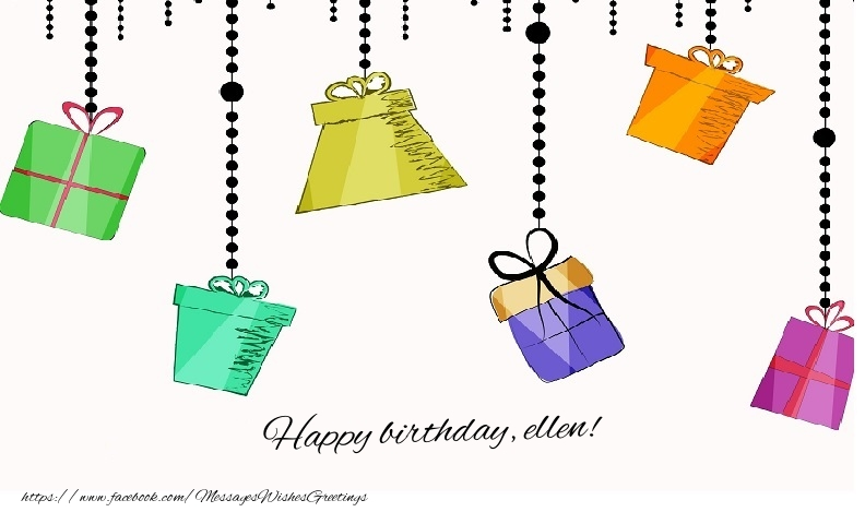 Greetings Cards for Birthday - Happy birthday, Ellen!