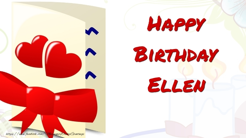 Greetings Cards for Birthday - Happy Birthday Ellen