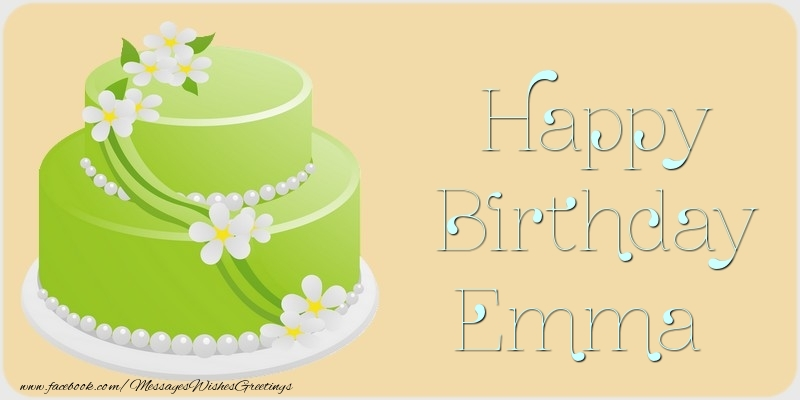 Happy Birthday Emma Wishes Quotes Cake Images Amp Funny Memes