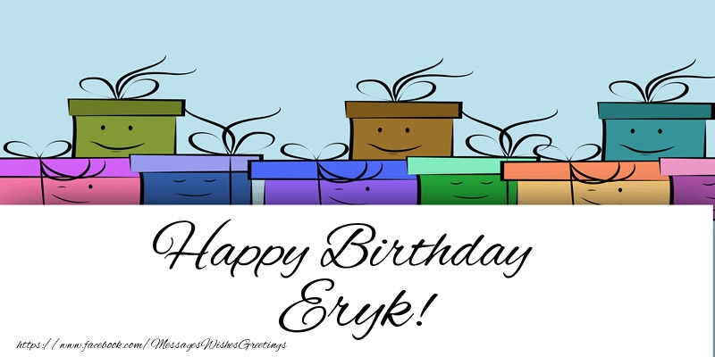 Greetings Cards for Birthday - Happy Birthday Eryk!