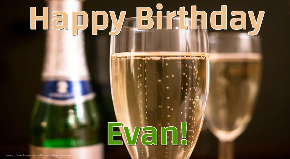 Greetings Cards for Birthday - Happy Birthday Evan!