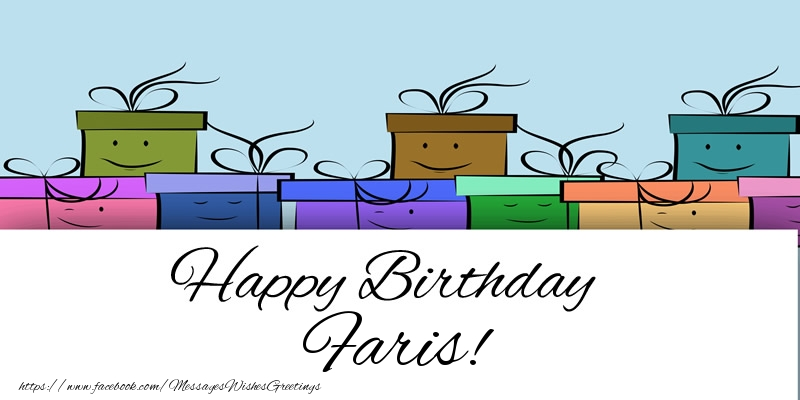 Greetings Cards for Birthday - Happy Birthday Faris!