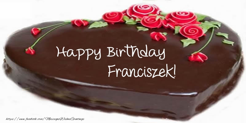Greetings Cards for Birthday - Cake Happy Birthday Franciszek!