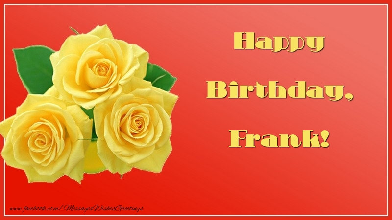Greetings Cards for Birthday - Happy Birthday, Frank