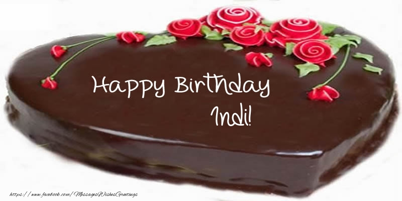 Greetings Cards for Birthday - Cake Happy Birthday Indi!