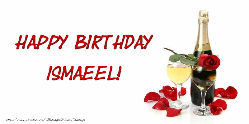 Greetings Cards for Birthday - Happy Birthday Ismaeel