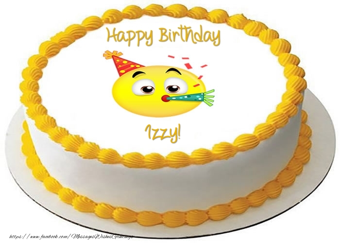 Greetings Cards for Birthday - Cake Happy Birthday Izzy!