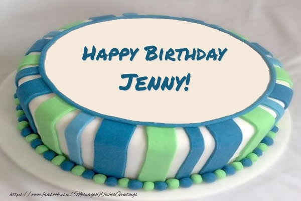 Cake Happy Birthday Jenny Greetings Cards for Birthday for
