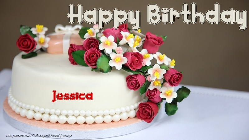 Happy Birthday Jessica Cake Greetings Cards For Birthday For