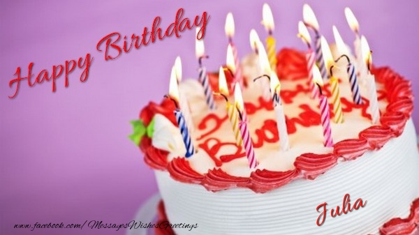 Happy birthday julia greetings cards for birthday for julia greetings cards for birthday happy birthday julia m4hsunfo