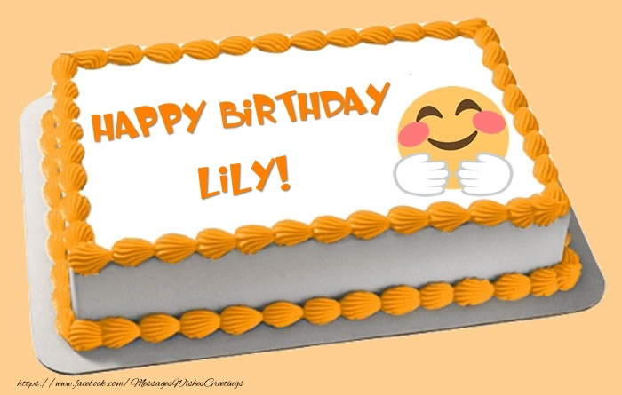 Happy Birthday Lily Cake Greetings Cards for Birthday for Lily