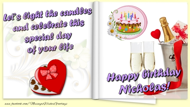 Greetings Cards for Birthday - Let's light the candles and celebrate this special day  of your life. Happy Birthday Nicholas
