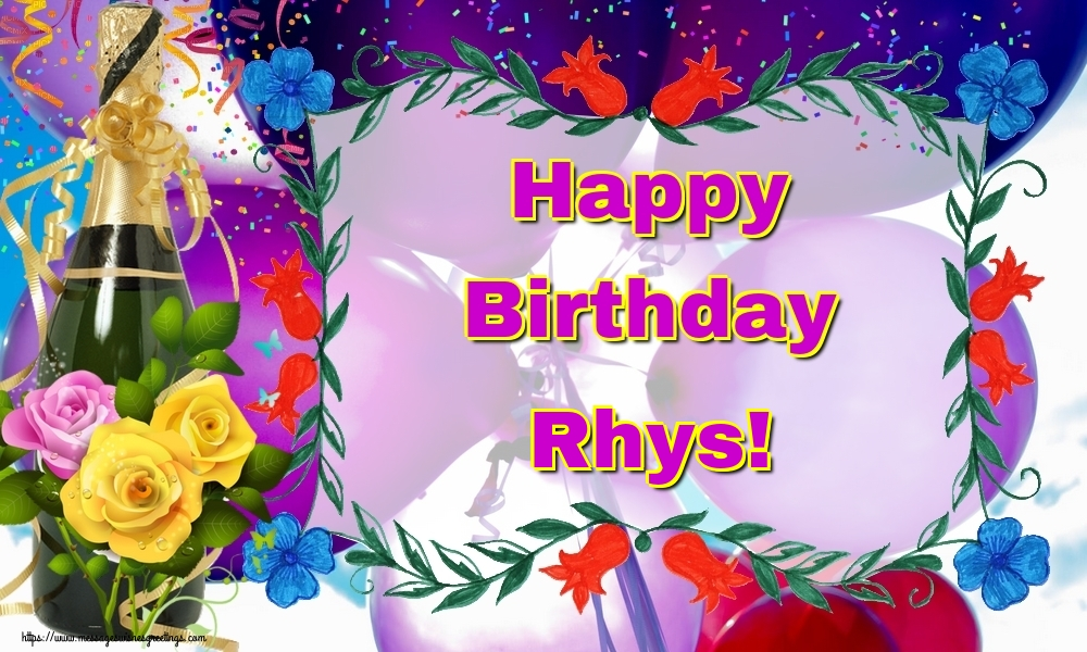 Greetings Cards for Birthday - Happy Birthday Rhys!