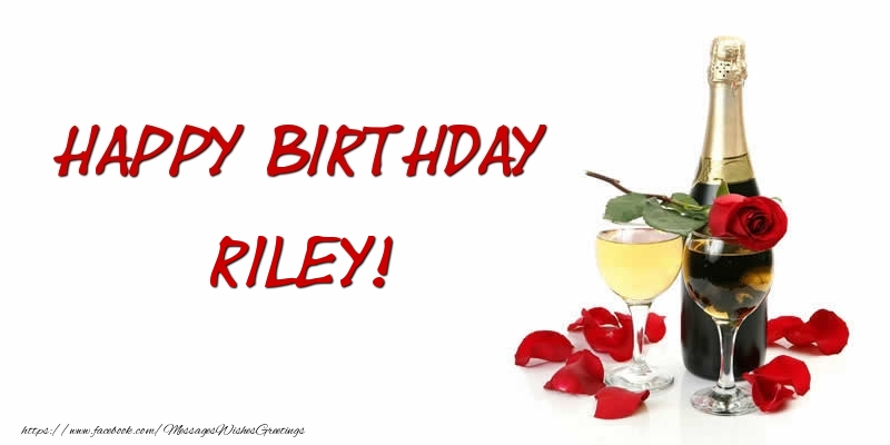 Greetings Cards for Birthday - Happy Birthday Riley
