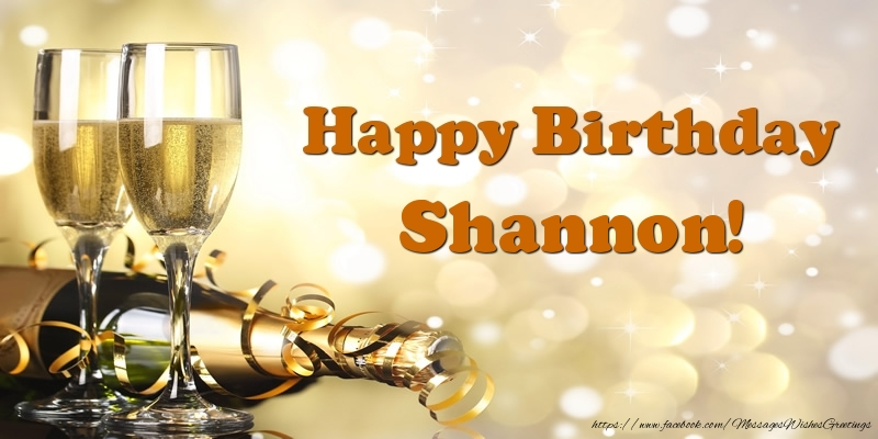 happy birthday shannon   greetings cards for birthday for