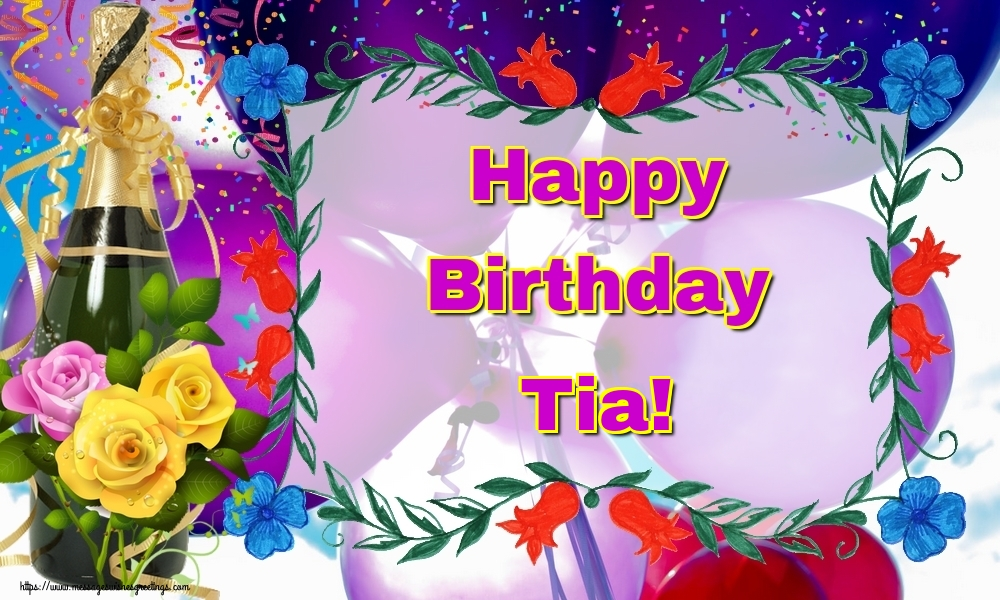 Greetings Cards for Birthday - Happy Birthday Tia!